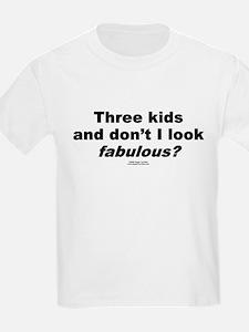 Three Kids. Fabulous -  Kids T-Shirt