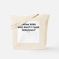 Three Kids. Fabulous -  Tote Bag