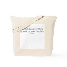 Drop everything -  Tote Bag