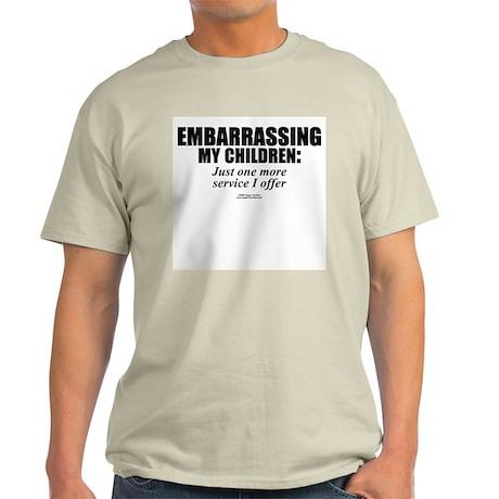 Embarrassing my children - Ash Grey T-Shirt