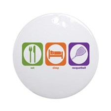 Eat Sleep Racquetball Ornament (Round)
