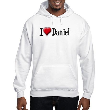 I Love (heart) Daniel Hooded Sweatshirt