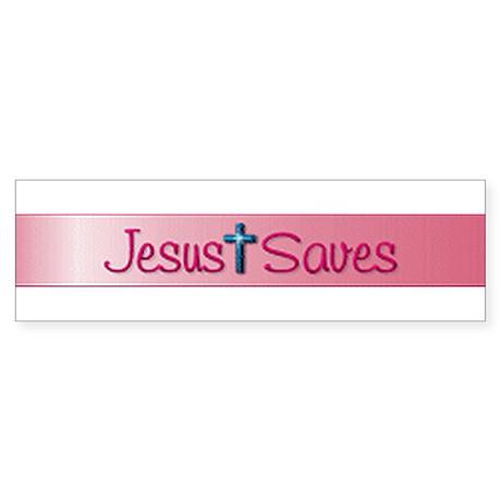 Jesus Saves Bumper Sticker