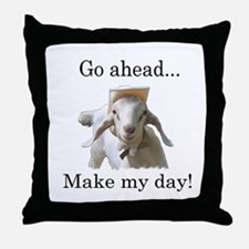 The goat says, Make my day Throw Pillow