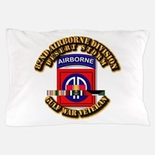 Army - DS - 82nd ABN DIV w SVC Pillow Case
