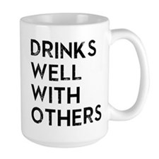 DRINKS WELL WITH OTHERS Mugs
