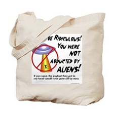 Not abducted Tote Bag