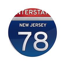 "New Jersey Interstate 78 3.5"" Button"