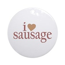 I Love Sausage Ornament (Round)