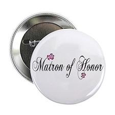 """Matron of Honor 2.25"""" Button"""