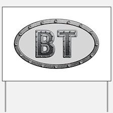 BT Metal Yard Sign