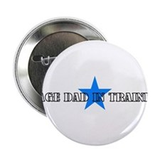 "Stage Dad in Training 2.25"" Button"