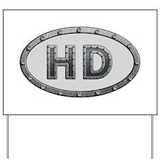 HD Metal Yard Sign