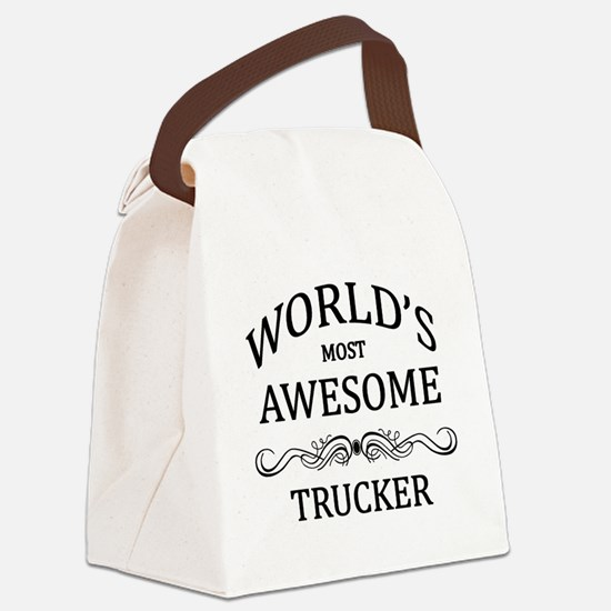 World's Most Awesome Trucker Canvas Lunch Bag