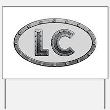LC Metal Yard Sign