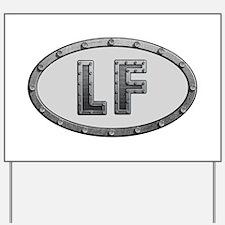 LF Metal Yard Sign