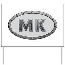 MK Metal Yard Sign
