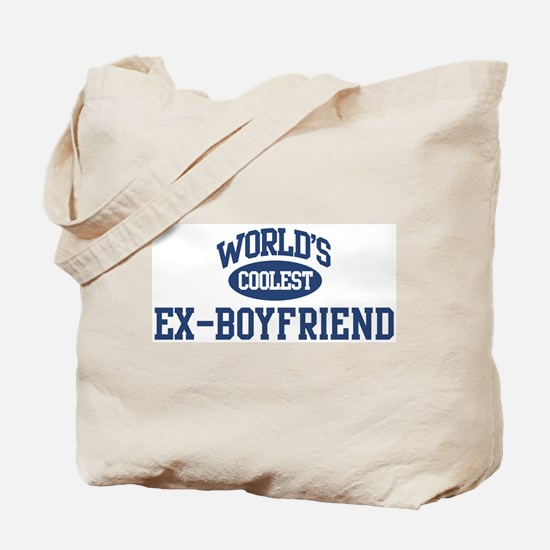Coolest Ex-Boyfriend Tote Bag