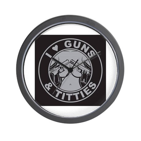 I love guns Titties Wall Clock