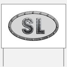 SL Metal Yard Sign