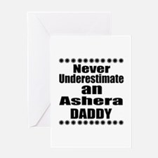 Never Underestimate Ashera Cat Daddy Greeting Card