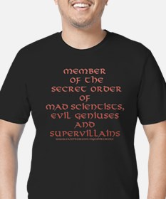 Member of the Secret Order T-Shirt