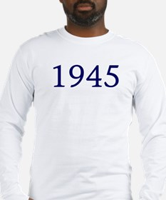 1945 Long Sleeve T-Shirt