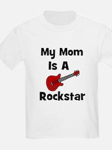 Mom Is A Rockstar! Kids T-Shirt