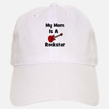 Mom Is A Rockstar! Baseball Baseball Cap