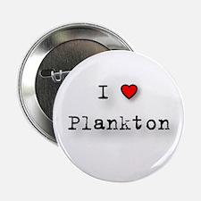 I Love Plankton Button