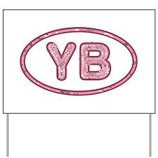 YB Pink Yard Sign