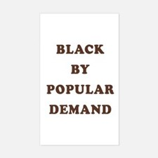 """""""Black By Popular Demand"""" Rectangle Decal"""