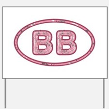 BB Pink Yard Sign