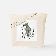 SUPERCILIOUS ASS Tote Bag
