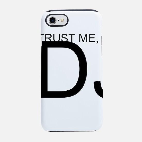 Trust Me, I'm A DJ iPhone 7 Tough Case