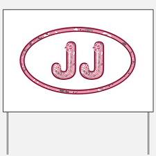 JJ Pink Yard Sign