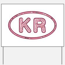 KR Pink Yard Sign