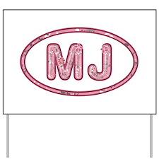 MJ Pink Yard Sign