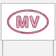 MV Pink Yard Sign
