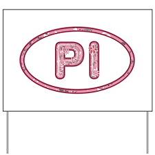 PI Pink Yard Sign