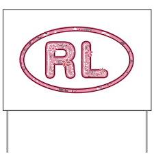 RL Pink Yard Sign