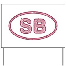 SB Pink Yard Sign