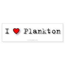 I Love Plankton Bumper Bumper Sticker