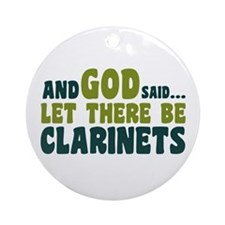 Let There Be Clarinets Ornament (Round)