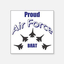Proud Air Force Brat Sticker