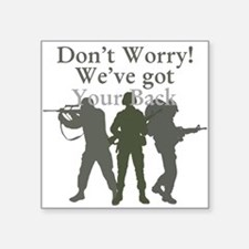 Dont Worry, We've Got Your Back Sticker