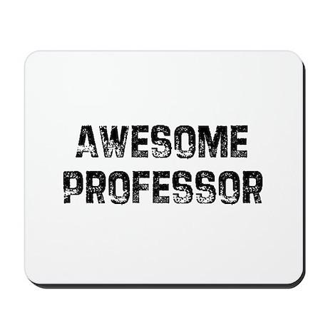 Awesome Professor Mousepad