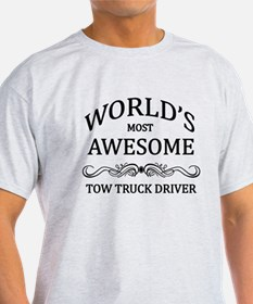 World's Most Awesome Tow Truck Driver T-Shirt