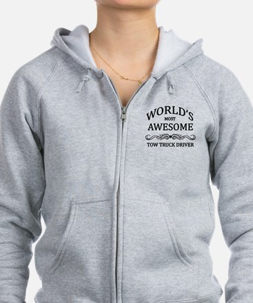 World's Most Awesome Tow Truck Driver Zip Hoodie