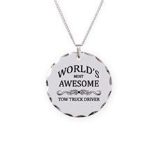 World's Most Awesome Tow Truck Driver Necklace